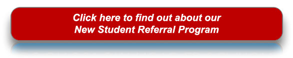 Click here for our New Student Referral Program